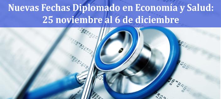 Cambio de fechas de Diploma Economía y Salud