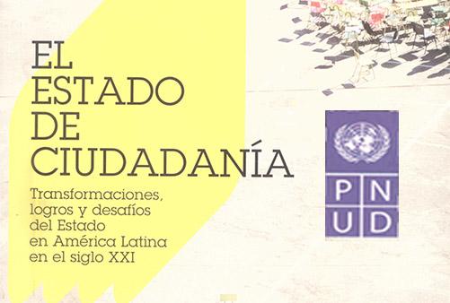 Investigadores de FLACSO-Chile participan en publicación del PNUD sobre el estado de la ciudadanía en América Latina