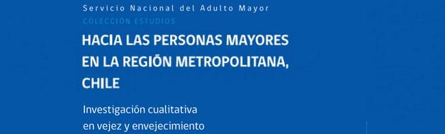 SENAMA y FLACSO-Chile lanzan dos publicaciones sobre el maltrato hacia las personas mayores