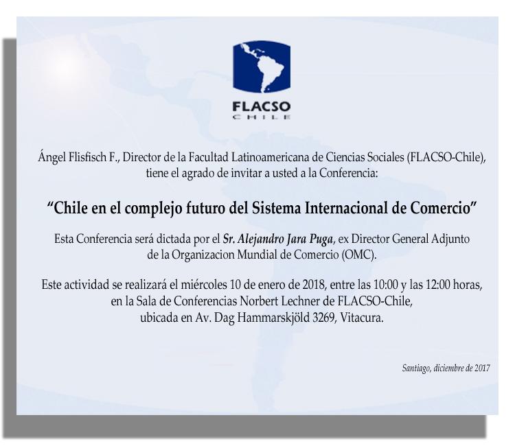 """Conferencia """"Chile en el complejo futuro del Sistema Internacional de Comercio"""""""