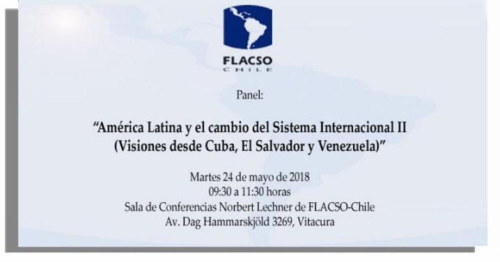 """Panel """"América Latina y el cambio del Sistema Internacional II (visiones desde Cuba, El Salvador y Venezuela)"""""""