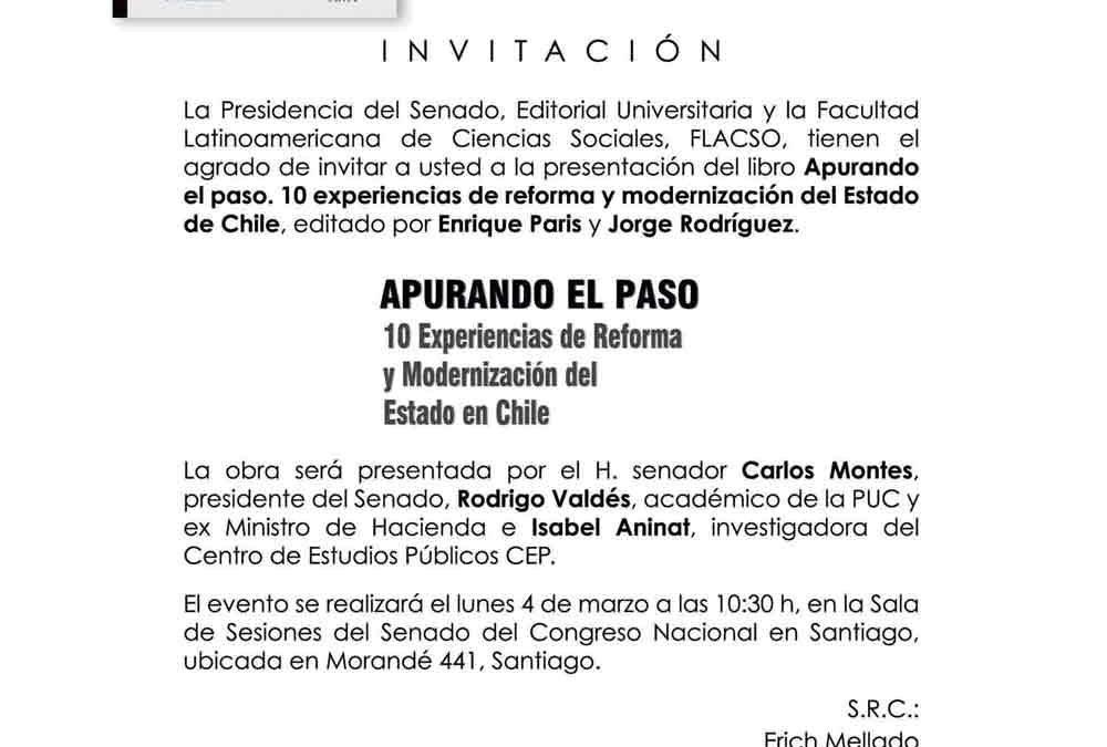 """Presentación Libro """"Apurando el paso. 10 experiencias de Reforma y Modernización del Estado en Chile"""""""