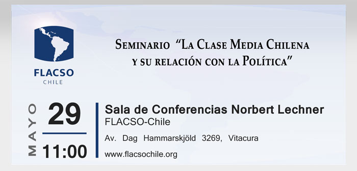 """Seminario """"La Clase Media Chilena y su relación con la Política"""""""