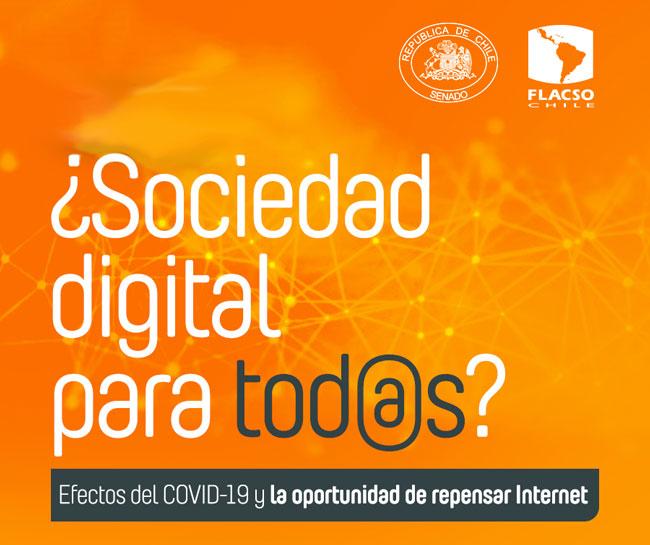 """Ciclo de Charlas en línea """"¿Sociedad digital para tod@s? Efectos del Covid-19 y la oportunidad de repensar internet"""""""