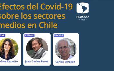 """Charla """"Efectos del Covid-19 sobre los sectores medios en Chile"""""""