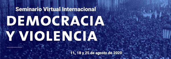 """Seminario Virtual Internacional """"Democracia y violencia"""""""