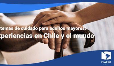 """Charla """"Sistemas de cuidado para adultos mayores: Experiencias en Chile y el mundo"""""""