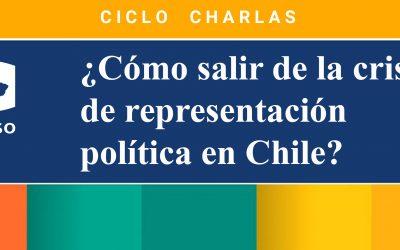 """Ciclo de Charlas """"¿Cómo salir de la crisis de representación política en Chile?"""""""