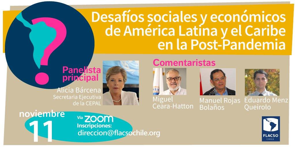 """Charla """"Desafíos sociales y económicos de América Latina y el Caribe en la Post-Pandemia"""""""